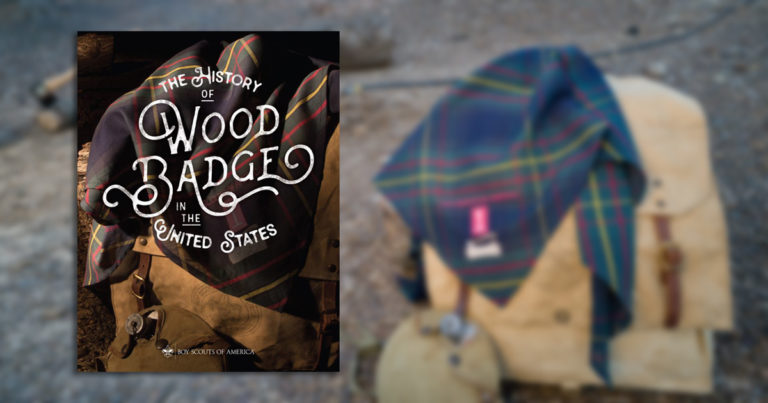 Book goes 'Back to Gilwell' to uncover 'The History of Wood Badge in the United States'